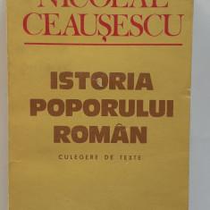 Nicolae Ceausescu - Istoria Poporului Roman. Culegere De Texte