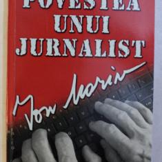 POVESTEA UNUI JURNALIST de EVELINE PAUNA , 2017