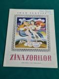 ZÎNA ZORILOR / IOAN SLAVICI/ ILUSTRAȚII SÎRBU NICOLAE/ 1970