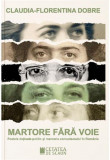 Martore fara voie | Claudia-Florentina Dobre, Cetatea de Scaun