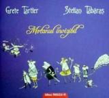 Motanul invizibil/Stelian Tabaras, Grete Tartler, Paralela 45