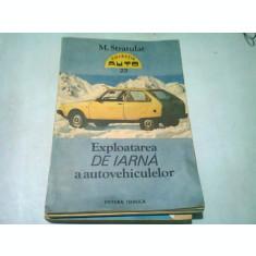 EXPLOATAREA DE IARNA A AUTOVEHICULELOR - M. STRATULAT