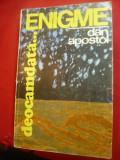 Dan Apostol - Enigme deocamdata... - Ed. Sport-Turism 1984 , 276 pag +16fotogr