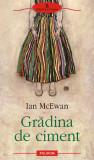 Gradina de ciment   Ian McEwan