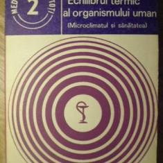 ECHILIBRUL TERMIC AL ORGANISMULUI UMAN (MICROCLIMATUL SI SANATATEA) - ELENA BARN