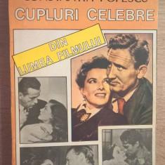 Cupluri celebre din lumea filmului - Constantin Popescu (Editura Albatros, 1994)
