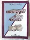 TELECOMUNICATIILE SI NUMISMATICA - CATALIN DASCALU
