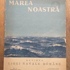 REVISTA MAREA NOASTRA NR.11 /1934, ANUL 3