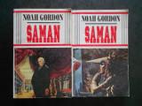 NOAH GORDON - SAMAN 2 volume