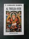 T. LOBSANG RAMPA - AL TREILEA OCHI