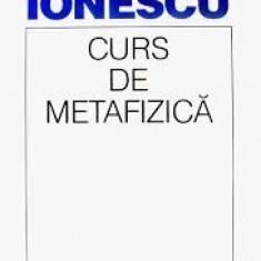 CURS DE METAFIZICA -NAE IONESCU , 1995