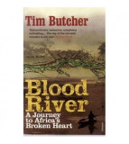 Blood River - A journey to Africa's Broken heart