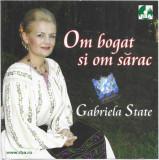 CD Gabriela State – Om Bogat Si Om Sărac, original