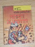 RWX 58 - PERIPETII DE VACANTA - VASILE PETRE FATI - EDITATA IN 1986