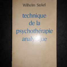 WILHELM STEKEL - TECHNIQUE DE LA PSYCHOTHERAPIE ANALYTIQUE