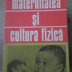 MATERNITATEA SI CULTURA FIZICA - GINETA STOENESCU