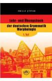 Lehr- und Ubungsbuch der deutschen Grammatik Morphologie, 1. Teil - Emilia Stefan