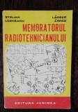 MEMORATORUL RADIOTEHNICIANULUI - STELIAN LOZNEANU / LACZKO ARPAD