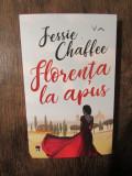 Florența la apus - Jessie Chaffee