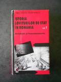 Alex Mihai Stoenescu - Istoria loviturilor de stat in Romania.  volumul 1