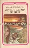 Venea O Moara Pe Siret - Mihail Sadoveanu