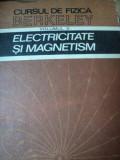CURSUL DE FIZICA BERKELEY , VOLUMUL 2 , ELECTRICITATE SI MAGNETISM, EDWARD M.PURCELL ,BUC.1982