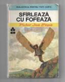Victor Ion Popa - Sfarleaza cu fofeaza, ed. Ion Creanga, 1989