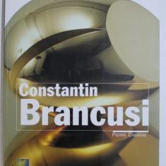 CONSTANTIN BRANCUSI par PIERRE CABANNE , 2002