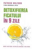 Detoxifierea ficatului in 9 zile | Patrick Holford