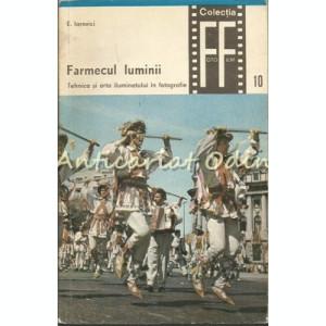 Farmecul Luminii - Eugen Iarovici