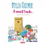 A murit Luchi Ed. 2018, Otilia Cazimir