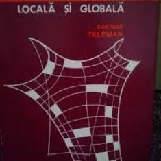 GEOMETRIE DIFERENTIALA LOCALA SI GLOBALA - COSTAKE TELEMAN