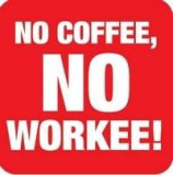 Suport pahar - No coffee, no workee! | Boxer