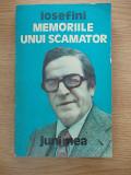 MEMORIILE UNUI SCAMATOR-IOSEFINI-R5D