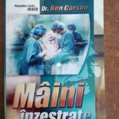 Maini inzestrate: Povestea vietii mele- Ben Carson