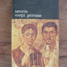 PHILIPPE ARIES / GEORGES DUBY - ISTORIA VIETII PRIVATE - vol. 1
