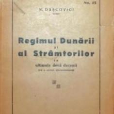 REGIMUL DUNARII SI AL STRAMTORILOR IN ULTIMELE DOUA DECENII - N . DASCOVICI