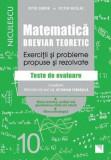 Cumpara ieftin Matematica, clasa a X-a. Breviar teoretic. Exercitii si probleme propuse si rezolvate. Filiera teoretica, profilul real, specializarea stiinte ale nat