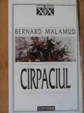 Cirpaciul - Bernard Malamud ,529762