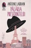 Pălăria Președintelui