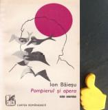 Pompierul si opera  Ion Baiesu cu autograf