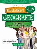 Bacalaureat 2016. Geografie | Sanda Bulgarean, Ioan Abrudan