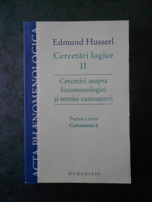 EDMUND HUSSERL - CERCETARI ASUPRA FENOMENOLOGIEI SI TEORIEI CUNOASTERII  vol. 3 foto