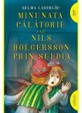 Cumpara ieftin Minunata calatorie a lui Nils Holgersson prin Suedia/Selma Lagerlof, Arthur