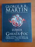 George R.R. Martin - Lumea de gheata si foc (fantasy)