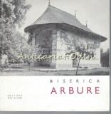 Cumpara ieftin Biserica Arbure - I. Caprosu