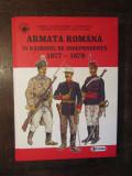 Armata română în Războiul de Independență 1877-1878 - Cornel I. Scafeș...