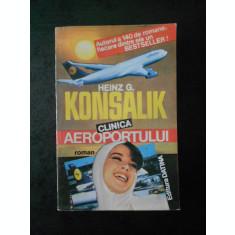 HEINZ G. KONSALIK - CLINICA AEROPORTULUI