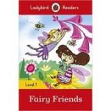 Fairy Friends. Ladybird Readers Level