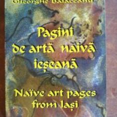 Pagini de arta naiva ieseana- Gheorghe Balaceanu